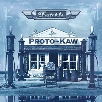 Proto-Kaw 'Forth' cover art