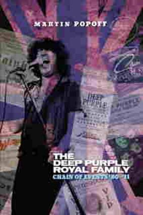 Deep Purple Royal Family: Chain Of Events '80-'11