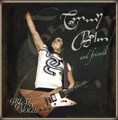 Great Gypsy Soul — tribute to Tommy Bolin