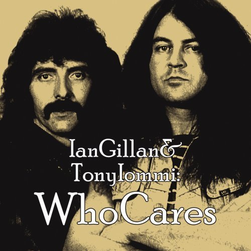 Tony Iommi, Ian Gillan - WhoCares album cover art
