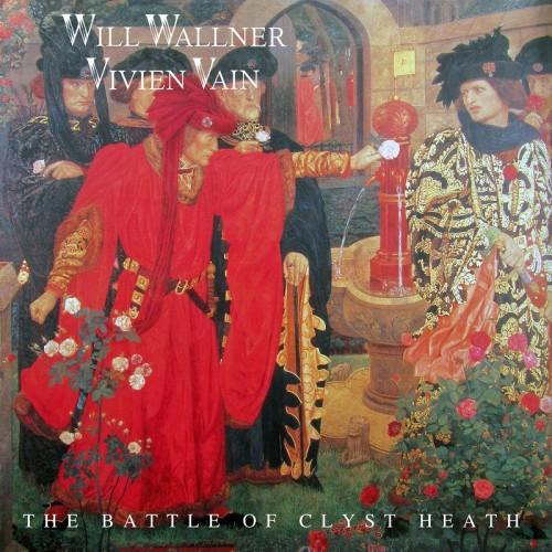 "Will Wallner & Vivien Vain ""The Battle Of Clyst Heath""  cover art"