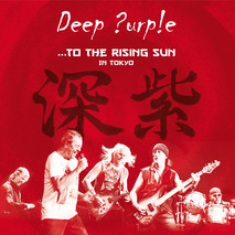 Deep Purple - ... to the rising sun