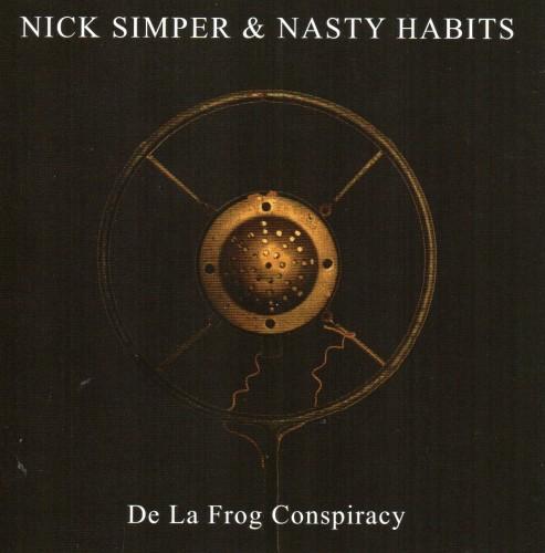 Nick Simper & nasty Habits - De La Frog Conspiracy cover art